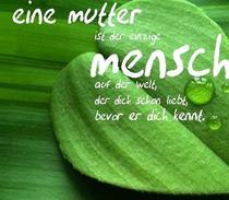 Gefunden bei: http://www.hd-gbpics.de/muttertag.html