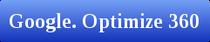Google. Optimize 360