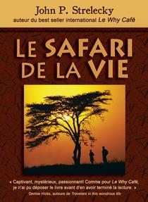 Le Safari de la vie , John P. Strelecky