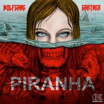 Wolfgang Gartner | Piranha