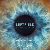Leftfield | Song Of Life