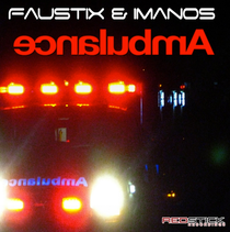 Faustix & Imanos - Ambulance (Original Mix) (Redstick Recordings / Strictly Rhythm Records)
