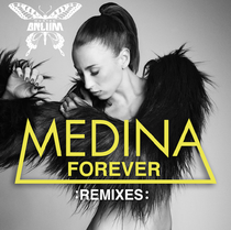 Medina | Forever (Remixes)