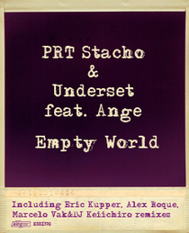 PRT Stacho & Underset feat. Ange - Empty World (King Street Sounds)
