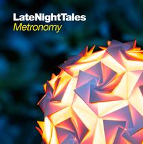 Metronomy | Late Night Tales