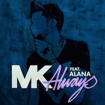 MK Feat Alana