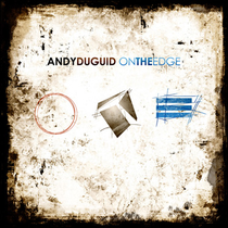 Andy Duguid | On The Edge