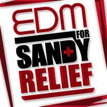 EDM For Sandy Relief