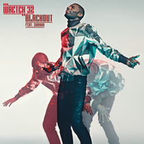 Wretch 32 | Blackout