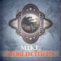 M.I.K.E. | World Citizen