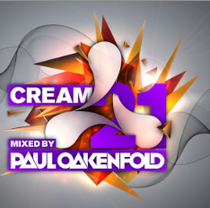 Cream 21 | Mixed By Paul Oakenfold