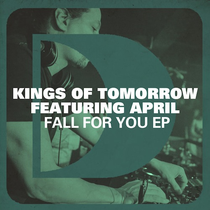 Kings Of Tomorrow Feat April | Fall For You EP