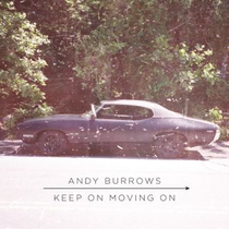 Andy Burrows | Keep On Moving On