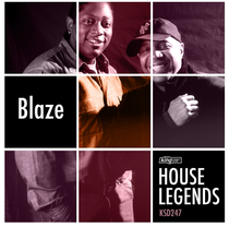 House Legends: Blaze
