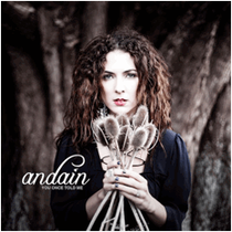 Andain | You Once Told Me