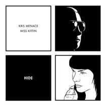 Kris Menace Miss Kittin | Hide