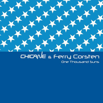 Chicane & Ferry Corsten - One Thousand Suns (Modena Records)