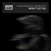 Richard Earnshaw Ft. Natasha Watts - Won't Let Go (Duffnote)