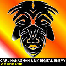 Carl Hanaghan & My Digital Enemy - We Are One (Zulu Records)
