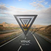 Vitalic | Fade Away