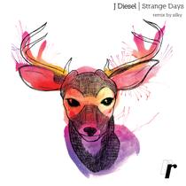 J Diesel | Strange Days