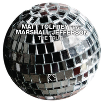 Matt Tolfrey Feat Marshall Jefferson | The Truth