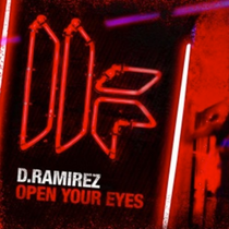 D.Ramirez | Open Your Eyes