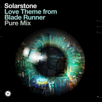 Solarstone | Love Theme from Blade Runner (Pure Mix)