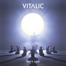 Vitalic | Rave Age