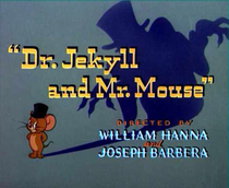 Dr. Jekyll & Mr. Mouse