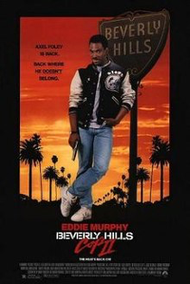 Axel Foley is back. Back where he doesn't belong.