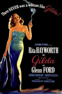 There never was a woman like Gilda