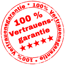 100 % Vertrauensgarantie!