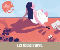 """Retour sur la 4 ème édition - Salon du Mariage Alternatif """"Les Noces d'Avril"""""""
