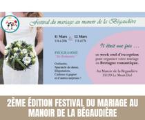 2 ème Edition du Festival du Mariage au Manoir de la Bégaudière