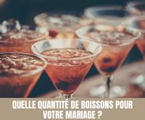 Quelle quantité de boissons pour votre mariage ? - Magazine Un Jour Un Oui