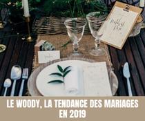 Le Woody, la tendance des mariages en 2019