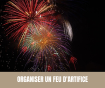 Organiser un feu d'artifice - Magazine Un Jour Un Oui