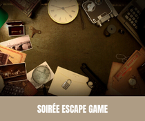 Soirée escape game - EVJF - EVJG
