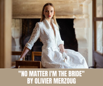 """No matter I'm the bride"" by Olivier Merzoug"