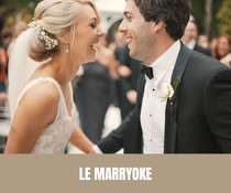 Le Marryoke