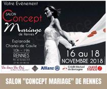 """Salon """"Concept Mariage"""" à Rennes 16, 17 et 18 Novembre 2018"""