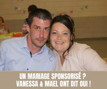 Un mariage sponsorisé ? Vanessa & Maël ont dit oui