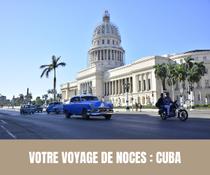 Votre voyage de noces : Cuba