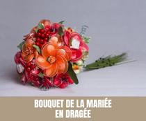 Le bouquet de la Mariée en dragée