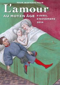 L'AMOUR AU MOYEN ÂGE - Tour Jean sans Peur