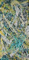 """""""J. Pollock"""" Acryl auf Leinwand, 50 x 100cm (240.-)"""