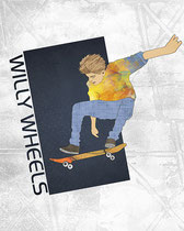 Willy Wheels Skateboarding