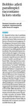 Libertà: Sabato 16 novembre alle ore 10:00 al Cinema Le Grazie di Bobbio     Gli atleti paralimpici piacentini     Giovanni Zeni e Giordano Zavattoni
