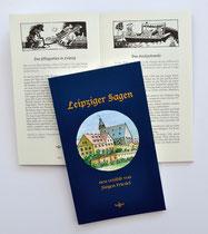 Dieses kleine Buch erschien 2011 und ist eine überarbeitete Ausgabe von 26 wunderschönen Leipziger Sagen. Auf 60 Seiten hat Jürgen Friedel sie liebevoll für uns neu niedergeschrieben. Ich habe das Buch gestaltet, jede Sage hat eine kleine s/w Illustration